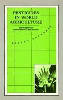 Pesticides in world agriculture by Robert Boardman