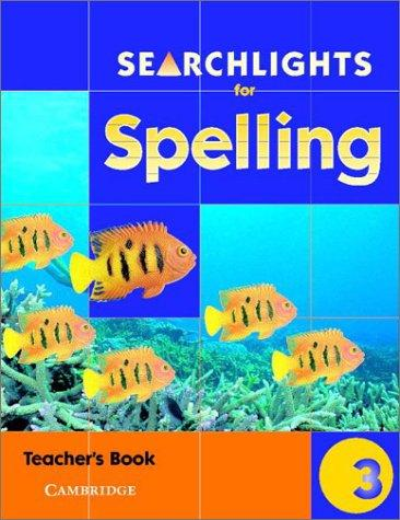 Searchlights for Spelling Year 3 Teacher's Book (Searchlights for Spelling) by Pie Corbett