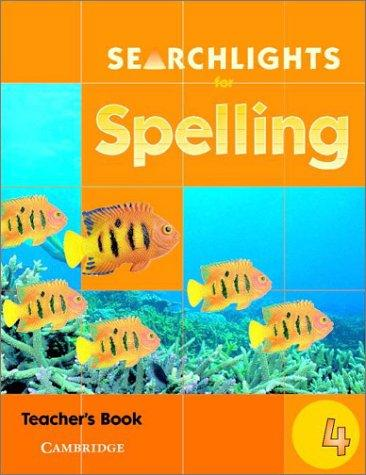 Searchlights for Spelling Year 4 Teacher's Book (Searchlights for Spelling) by Pie Corbett