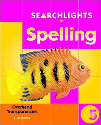 Searchlights for Spelling Year 5 Overhead Transparencies (Searchlights for Spelling) by Pie Corbett