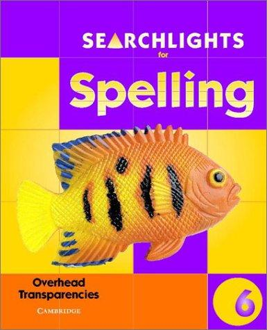 Searchlights for Spelling Year 6 Overhead Transparencies (Searchlights for Spelling) by Pie Corbett