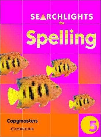Searchlights for Spelling Year 5 Photocopy Masters (Searchlights for Spelling) by Pie Corbett