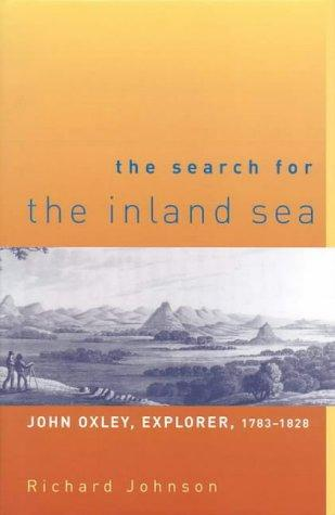 The Search for the Inland Sea by Richard Johnson
