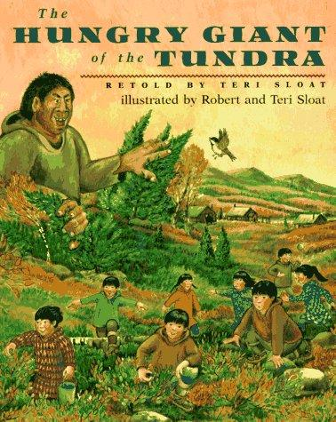 The hungry giant of the Tundra by Teri Sloat