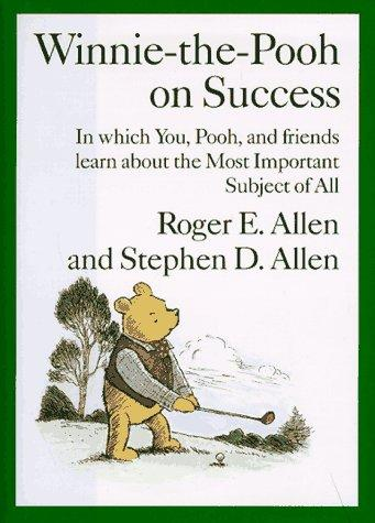 Winnie-the-Pooh on success by Roger E. Allen