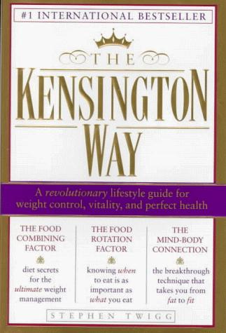 The Kensington way by Stephen Twigg