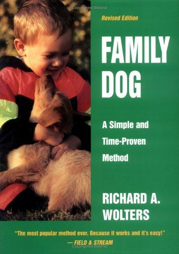Image 0 of Family Dog: A Simple and Time-Proven Method