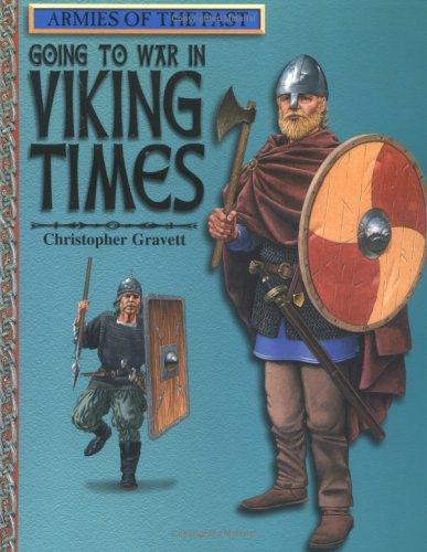 Going to War in Viking Times (Armies of the Past)