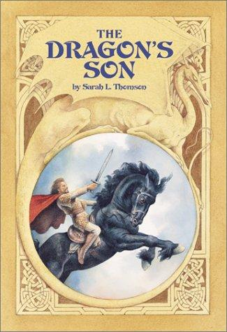 The dragon's son by Sarah L. Thomson