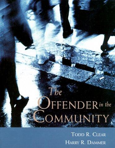 The Offender in the Community by Harry Dammer