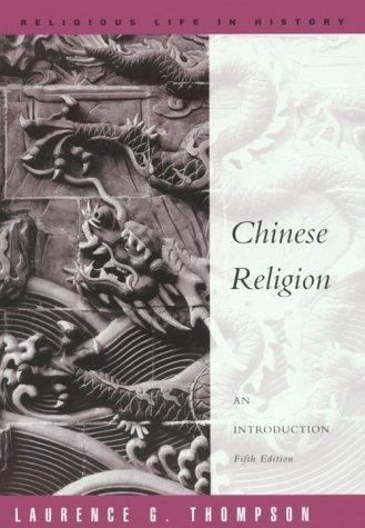 Chinese religion by Laurence G. Thompson