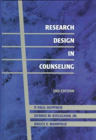Research design in counseling by P. Paul Heppner