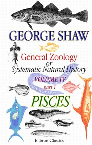 General Zoology or Systematic Natural History by George Bernard Shaw