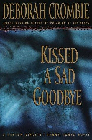 Kissed a sad goodbye