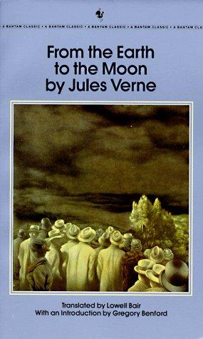 From the Earth to the Moon (Bantam Classics) by Jules Verne
