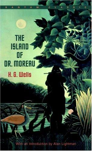 The Island of Dr. Moreau (Bantam Classics) by H. G. Wells