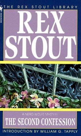 The Second Confession (The Rex Stout Library: a Nero Wolfe Mystery) by Rex Stout