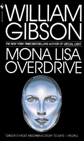 Mona Lisa Overdrive by William Gibson (unspecified)