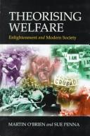 Theorising welfare by Martin O'Brien