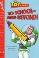 To school-- and beyond! by Judy Katschke