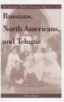 Russians, North Americans, and Telugus by Peter Penner