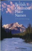 British Columbia place names by G. P. V. Akrigg