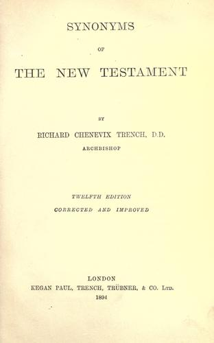 Synonyms of the New Testament by Richard Chenevix Trench