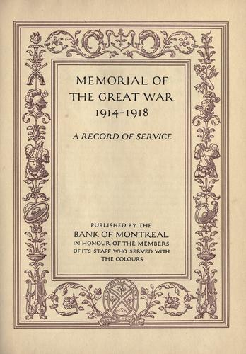 Memorial of the Great War, 1914-1918 by Bank of Montreal.
