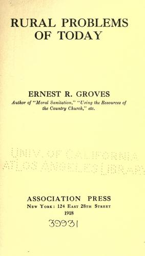 Rural problems of today by Ernest Rutherford Groves
