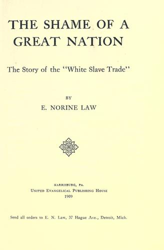 The shame of a great nation by E. Norine Law