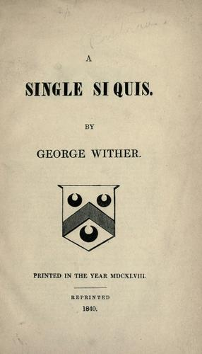 A single si quis by Wither, George
