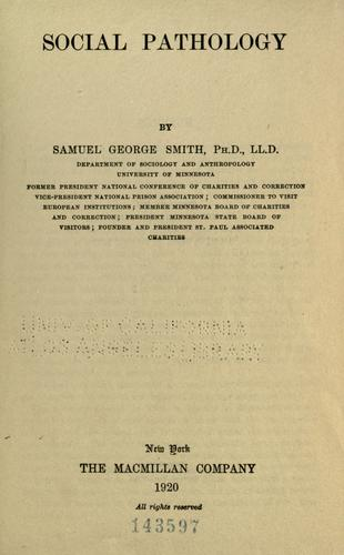 Social pathology by Smith, Samuel George