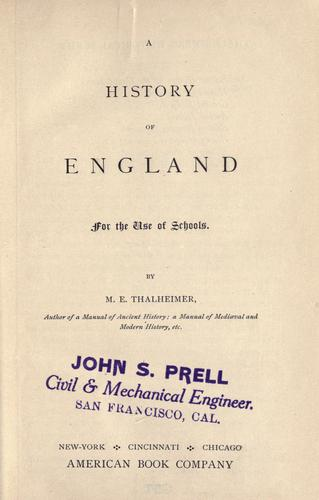 A history of England for the use of schools by M. E. Thalheimer